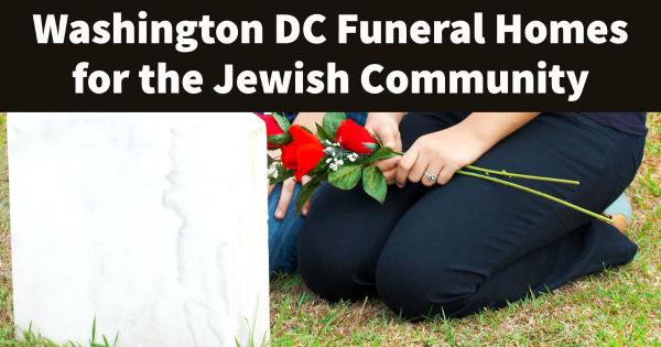 jewish funeral homes washington dc